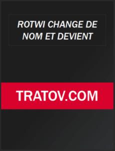 Rotwi Nouveau Nom Pour Tratov 2021