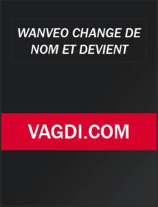Wanveo Changé son nom en Vagdi 101 transition